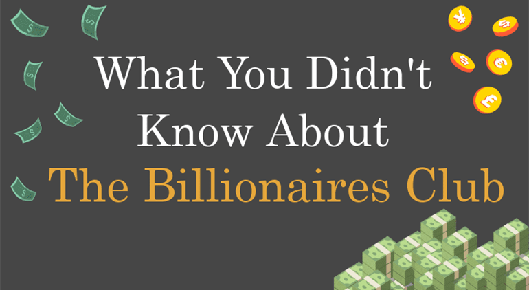 What You Didn't Know About the Billionaires Club